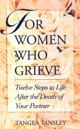 For Women Who Grieve